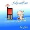 Fake-Call Me – (Sahte Çağrı)